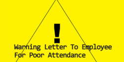Sample Warning Letter To Employee For Poor Attendance | Warning Letter To Employee For Excessive Absence