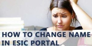 How to change name in ESIC Portal
