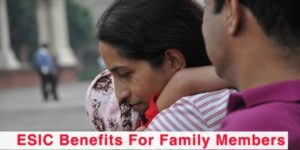 ESIC Benefits for Family Members