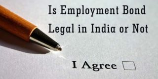 Is Employment Bond Legal in India or not