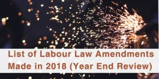 List of Labour Law Amendments Made in 2018 (Year End Review)