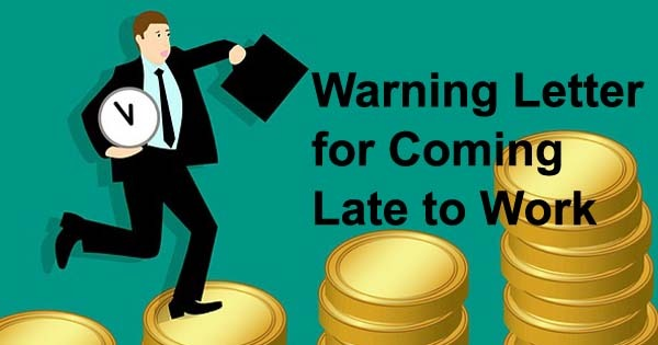 warning letter for coming late to work