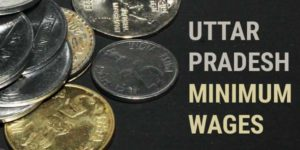 Uttar Pradesh Minimum Wages