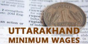 Uttarakhand Minimum Wages Notification