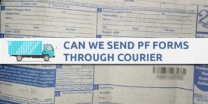 Can We Send PF Forms Through Courier