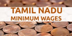 Tamil Nadu Minimum Wages Notification