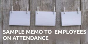Sample Memo to Employees on Attendance Policy