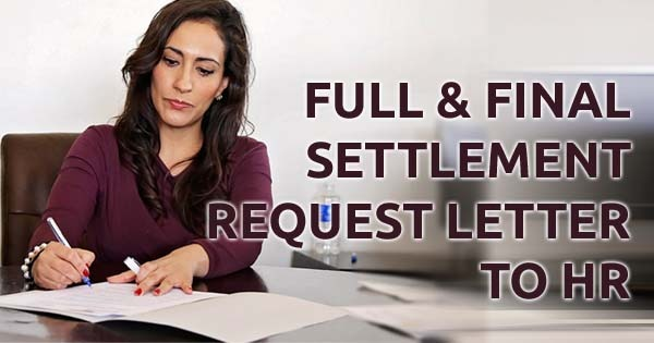 Full and Final Settlement Letter & Email to HR