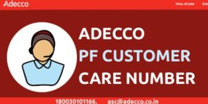 Adecco PF Customer Care Number