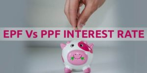 EPF vs PPF Interest Rate 2019