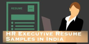 HR Executive Resume Samples in India