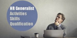 What is HR Generalist Activities