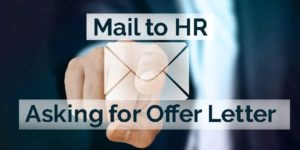 How to Write a Mail to HR Asking for Offer Letter