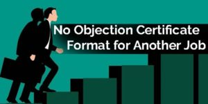 No Objection Certificate (NOC) Format for Another Job