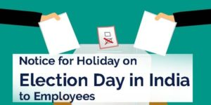 Notice for Holiday on Election Day in India to Employees