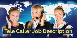 Job Descritpion of Tele Caller in Real Estate