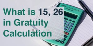 what is 15 26 in gratuity calculation