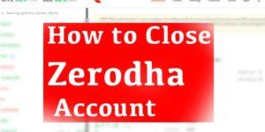 How to close Zerodha account online