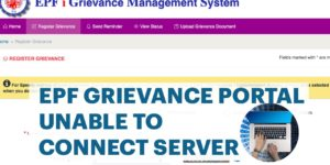 EPF Grievance Portal Unable to Connect to Server