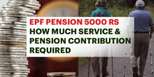 EPF Pension 5000 Rs