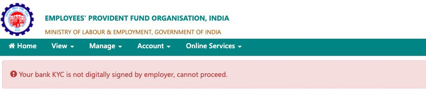 Your bank KYC is not digitally signed by employer, cannot proceed