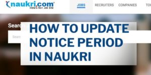 How to Update / change Notice Period in Naukri Portal & App