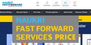 naukri fast forward services cost