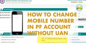 How to Change Mobile Number in PF Account without UAN