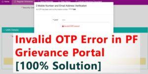 Invalid OTP Error in PF Grievance Portal