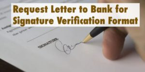Request Letter to Bank for Signature Verification Format