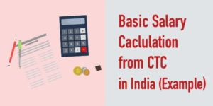 How to Calculate Basic Salary from CTC in India