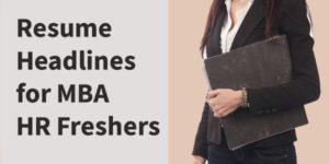 Resume Headlines for MBA HR Fresher