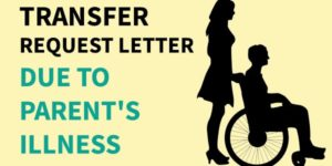 Transfer Request Letter Due to the Parent's Illness