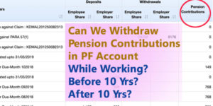can i withdraw my pension contributions in pf account while working