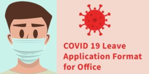 COVID 19 Leave Application format for Office