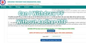 How to withdraw PF online without Aadhar OTP