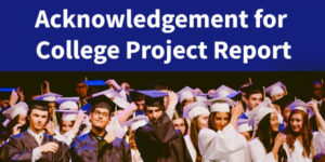 Acknowledgement for College Project Report