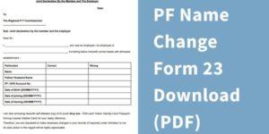 PF Name Change form 23 Download PDF