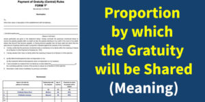 Proportion by which the Gratuity will be Shared