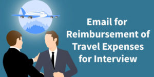 Email for Reimbursement of Travel Expenses for Interview