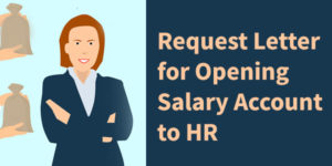 Request Letter for Opening Salary Account to HR