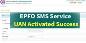 EPFO SMS Service UAN Activated Success