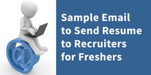 Sample Email to Send Resume to Recruiters for Freshers