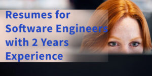 Sample Resumes for Software engineers with 2 Years Experience