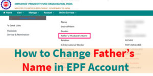 How to Change Father Name in EPF Online