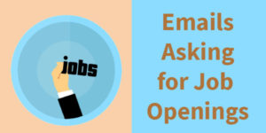 email asking for job openings sample