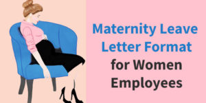 Maternity Leave Letter Formats for Employee