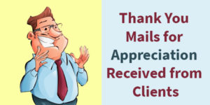 Thank You Mails for Appreciation Received from Clients